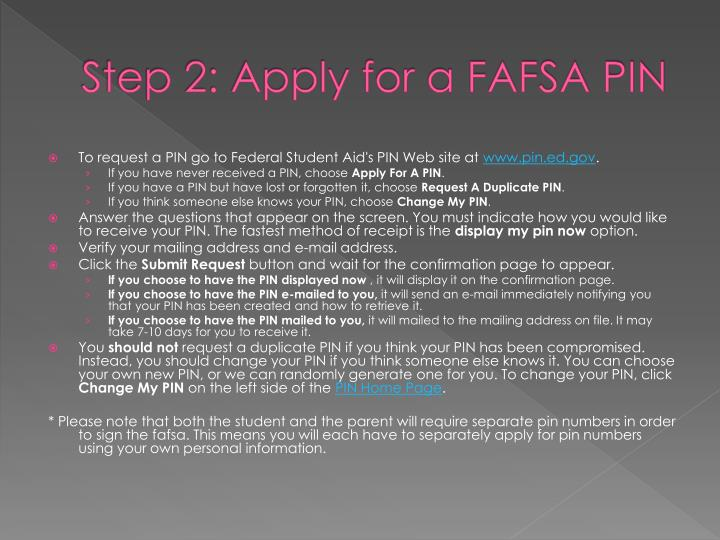 Step 2 apply for a fafsa pin