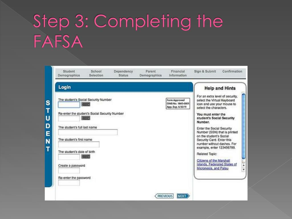 Step 3: Completing the FAFSA