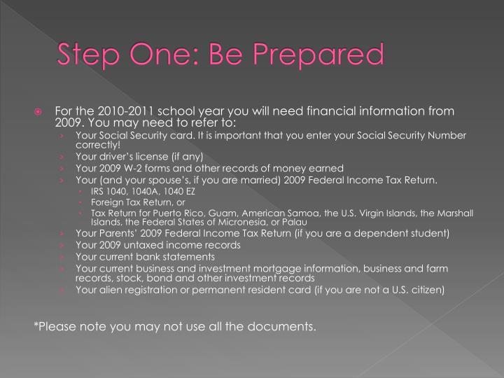 Step one be prepared