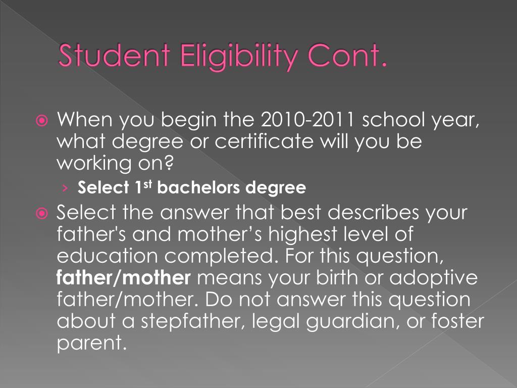 Student Eligibility Cont.