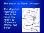 the area of the mayan civilization