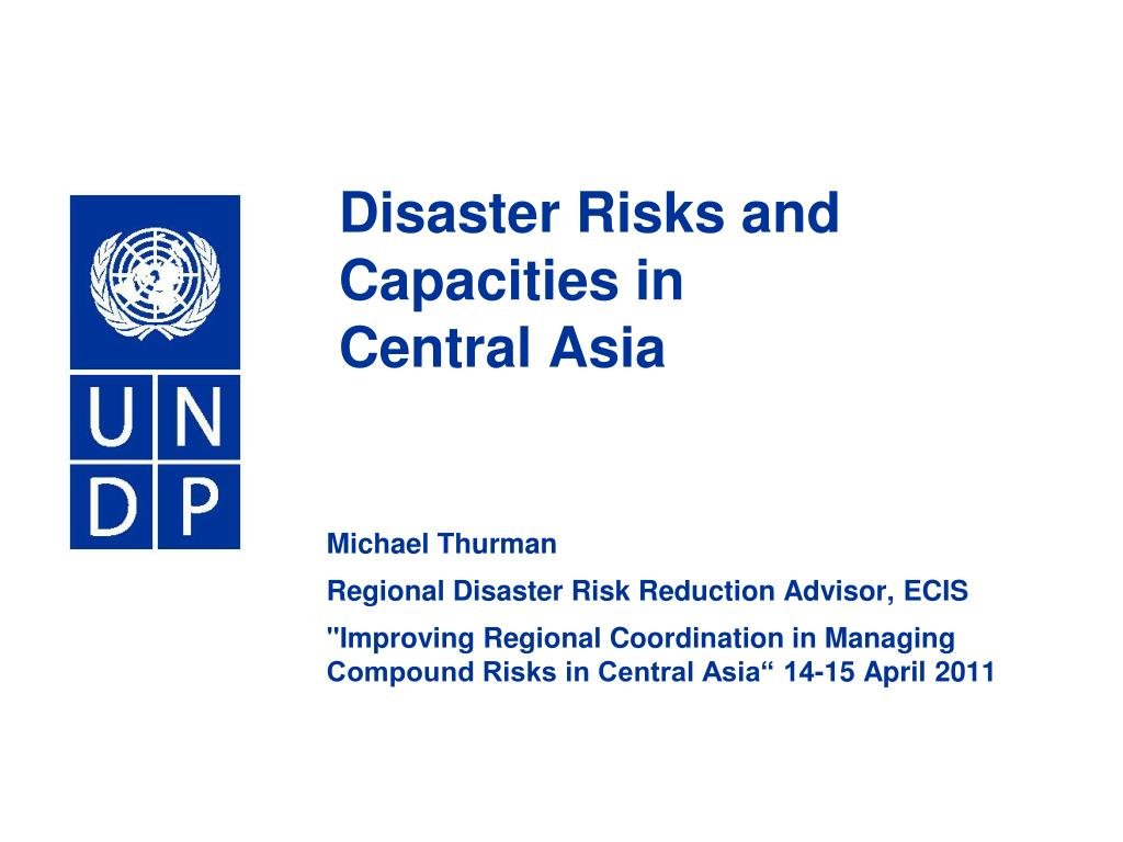 disaster risks and capacities in central asia l.