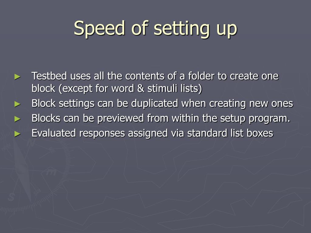 Speed of setting up