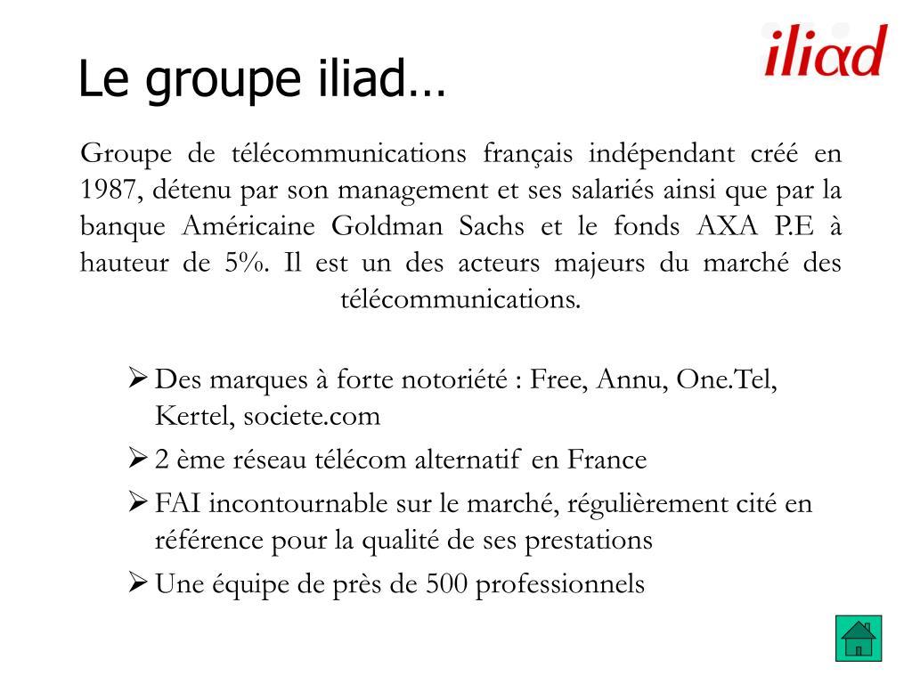 Le groupe iliad…