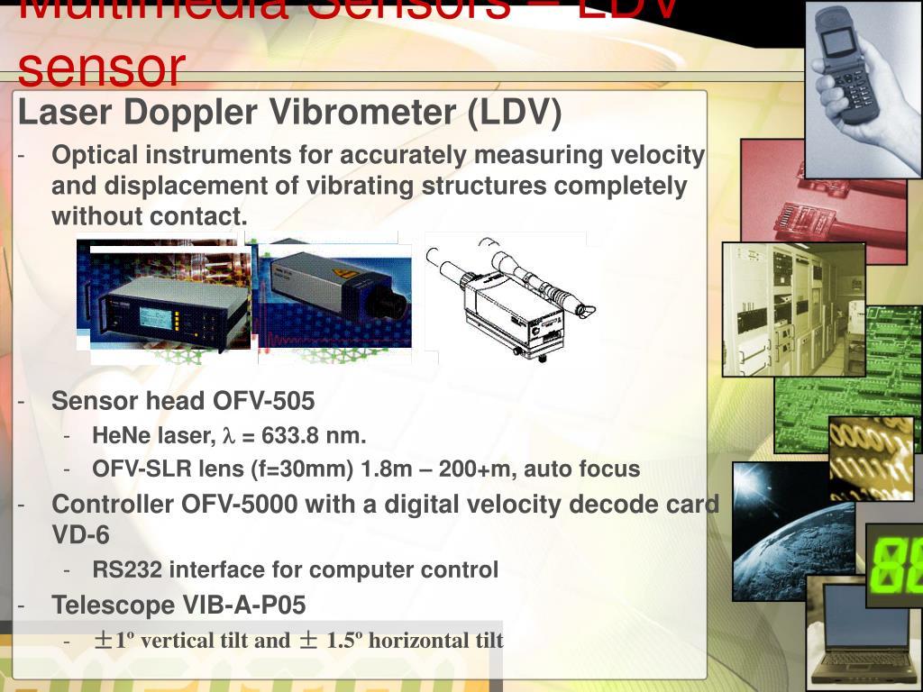 Multimedia Sensors – LDV sensor