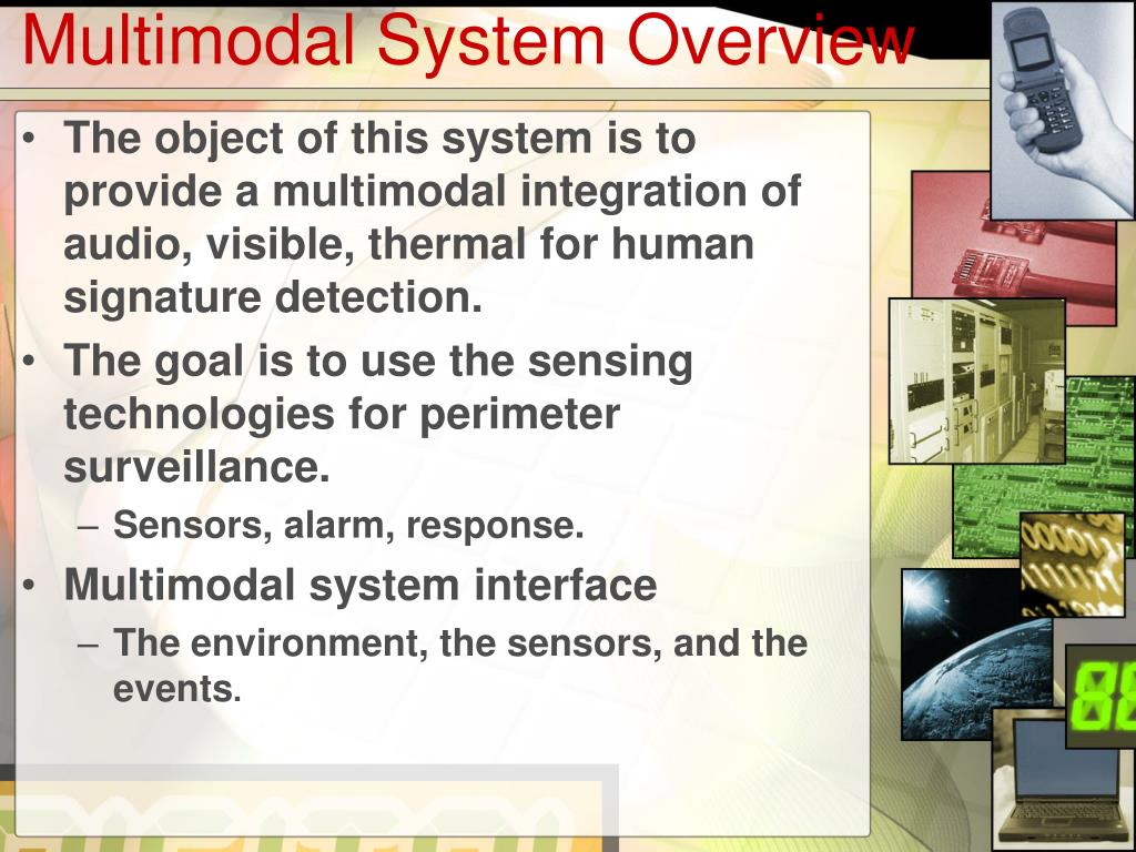 Multimodal System Overview