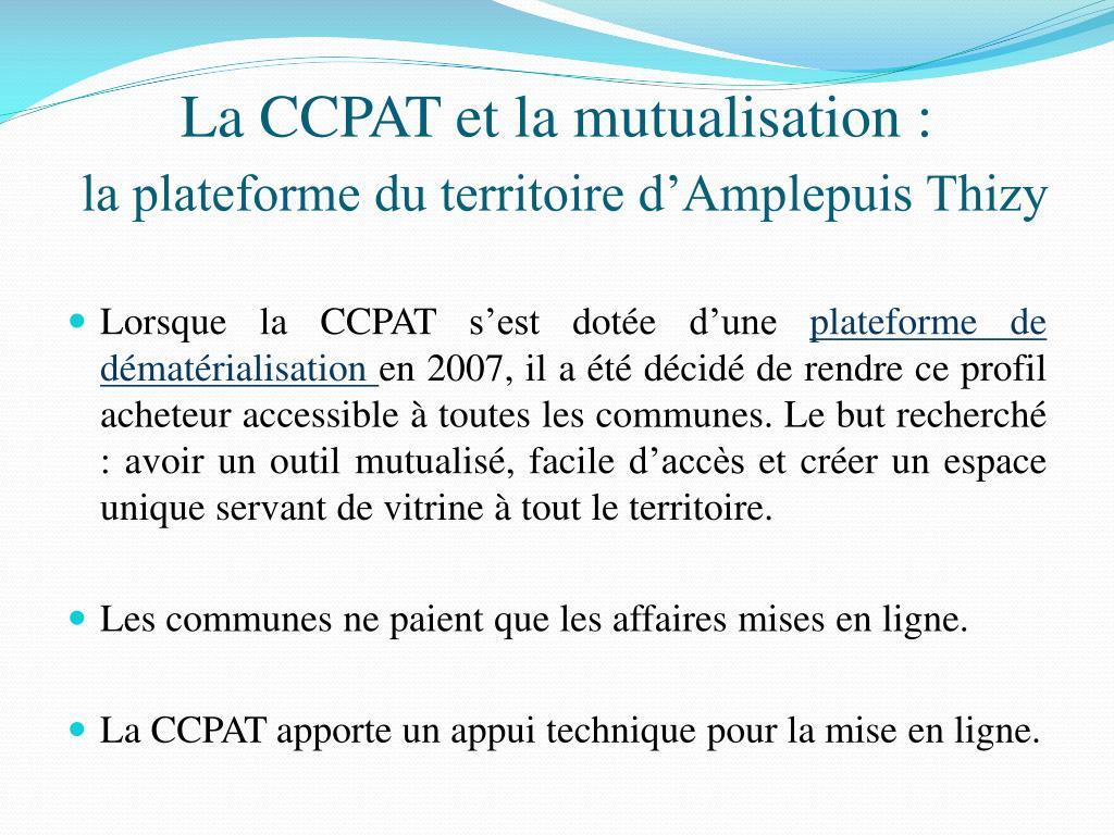 La CCPAT et la mutualisation :
