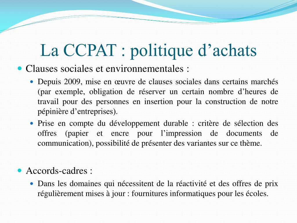 La CCPAT : politique d'achats