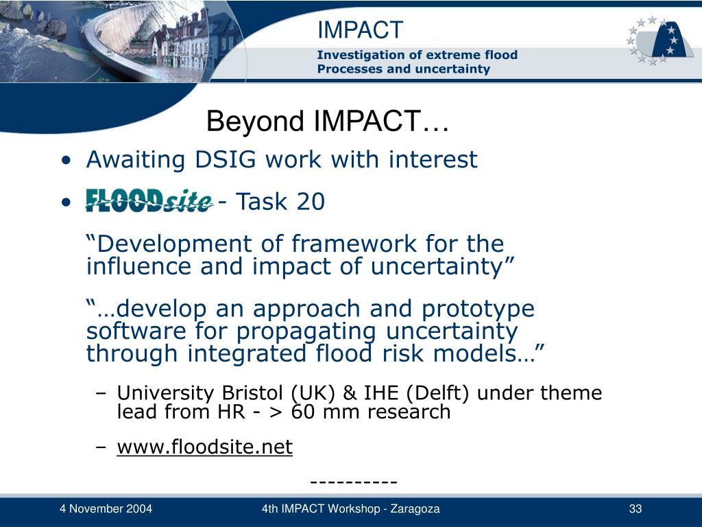 Beyond IMPACT…