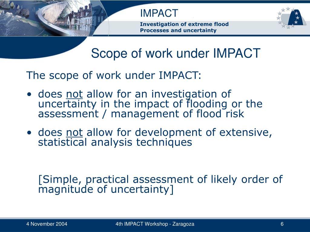 Scope of work under IMPACT