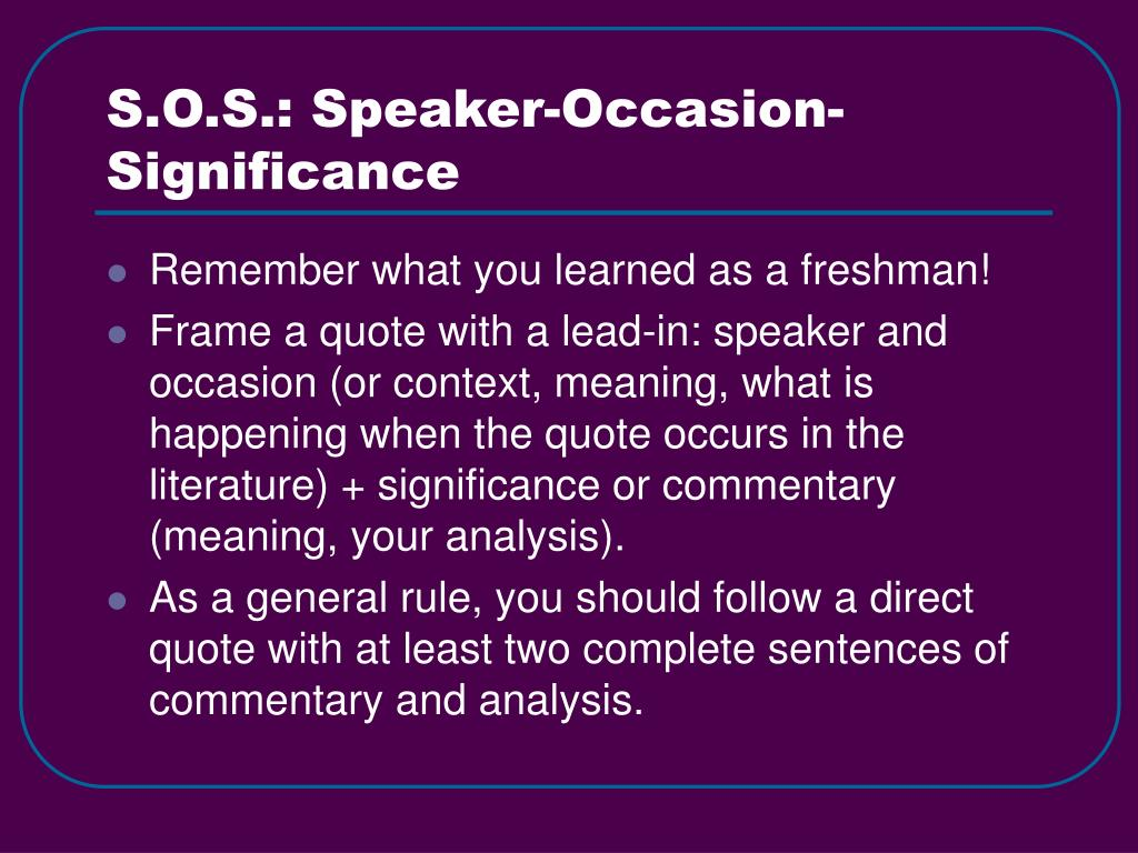S.O.S.: Speaker-Occasion-Significance