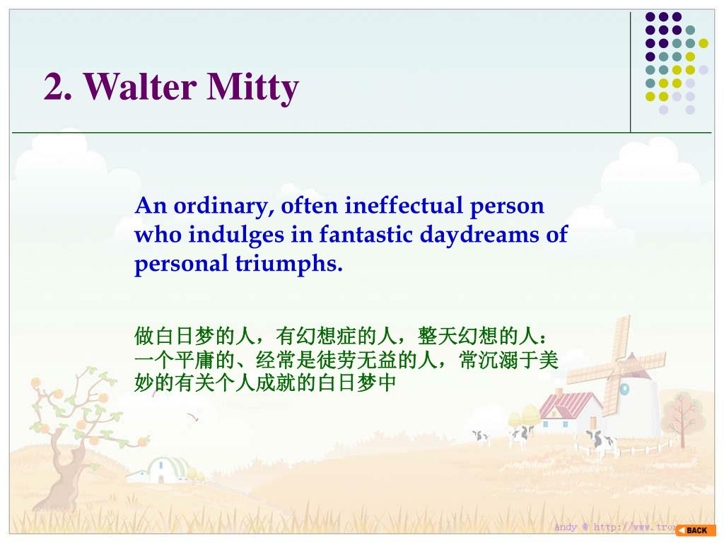 2. Walter Mitty