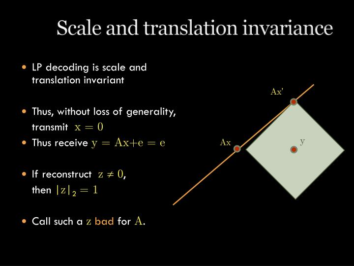 Scale and translation invariance