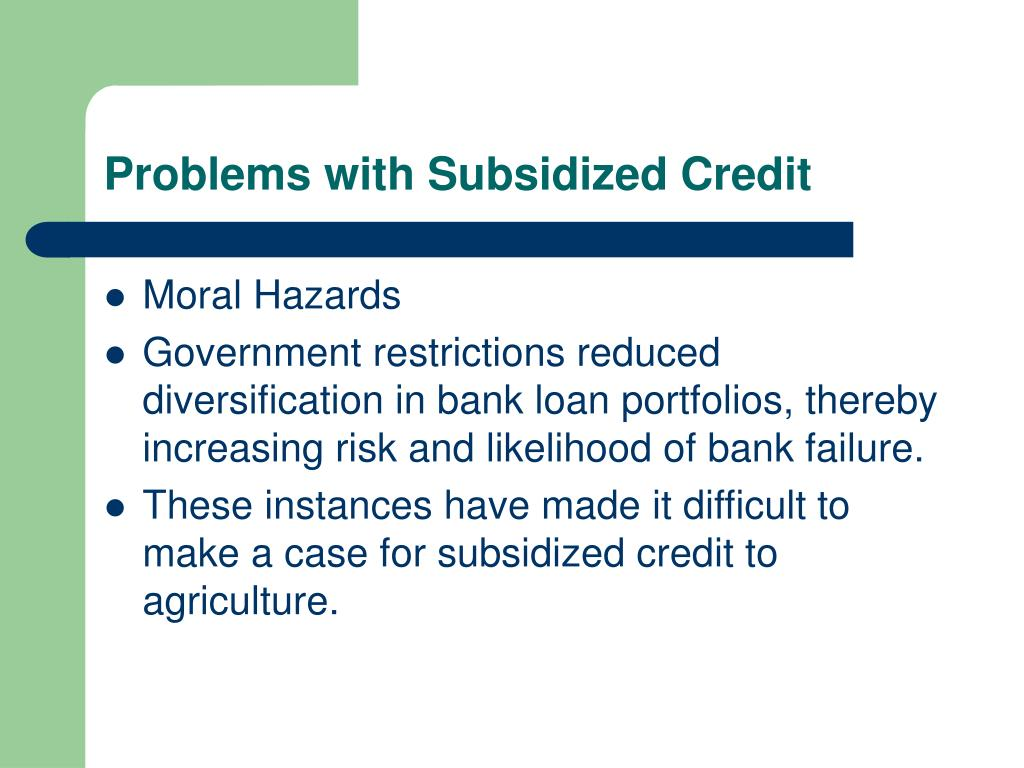 Problems with Subsidized Credit