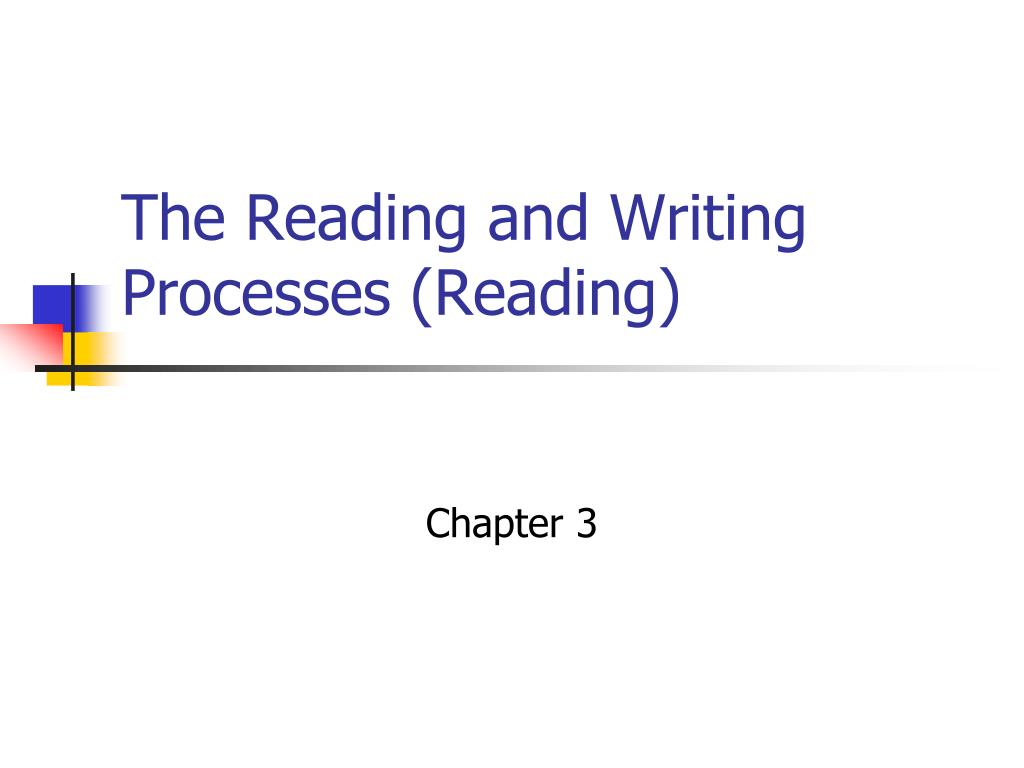 the reading and writing processes reading l.
