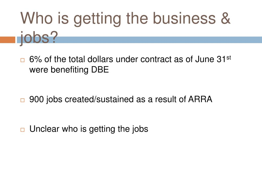 Who is getting the business & jobs?