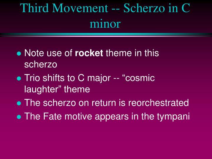 Third Movement -- Scherzo in C minor