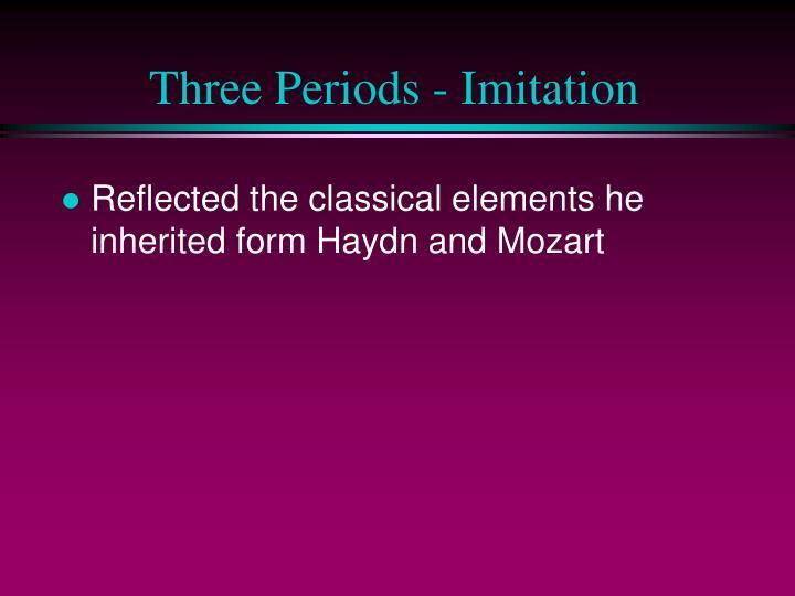 Three periods imitation