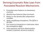 deriving enzymatic rate laws from postulated reaction mechanisms