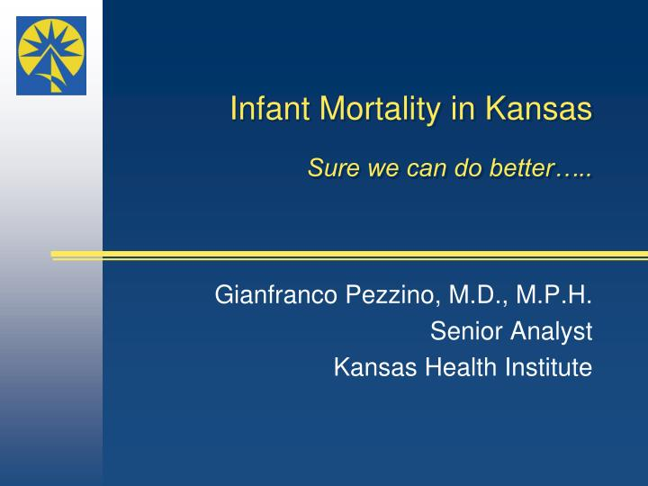 infant mortality in kansas sure we can do better n.