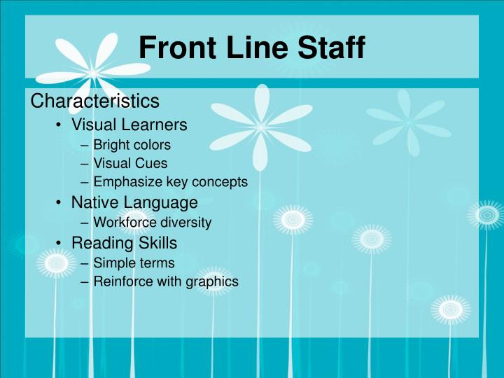 Front Line Staff