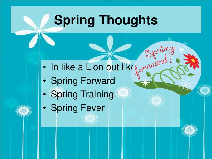 Spring thoughts