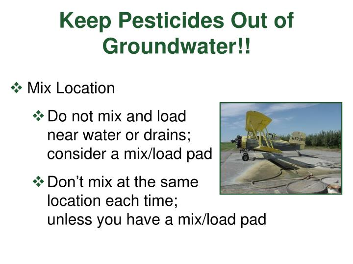 Keep Pesticides Out of Groundwater!!
