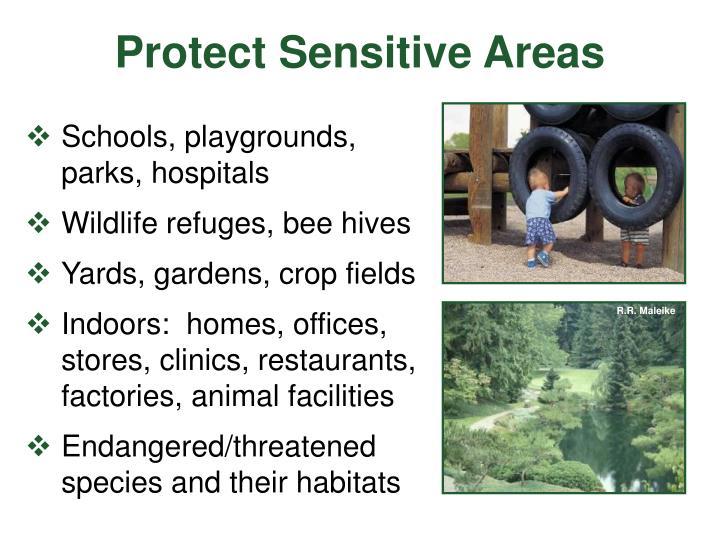Protect Sensitive Areas