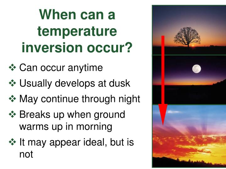 When can a temperature inversion occur?