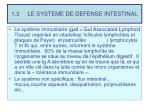 1 3 le systeme de defense intestinal