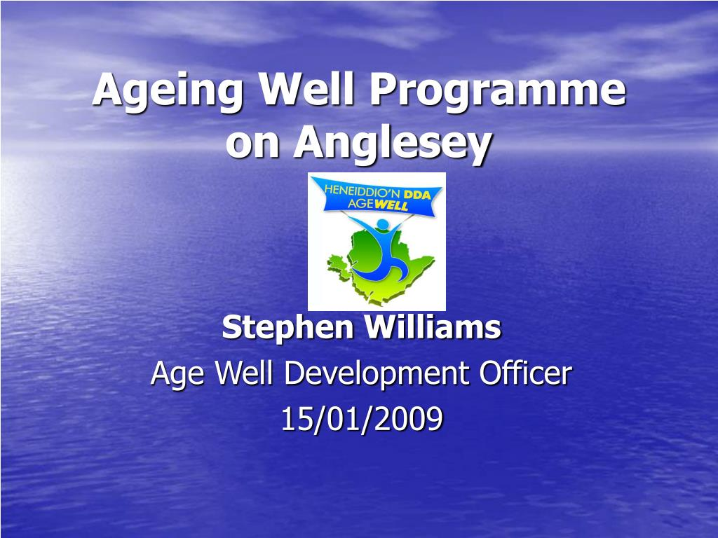 ageing well programme on anglesey l.
