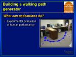 building a walking path generator