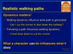 realistic walking paths