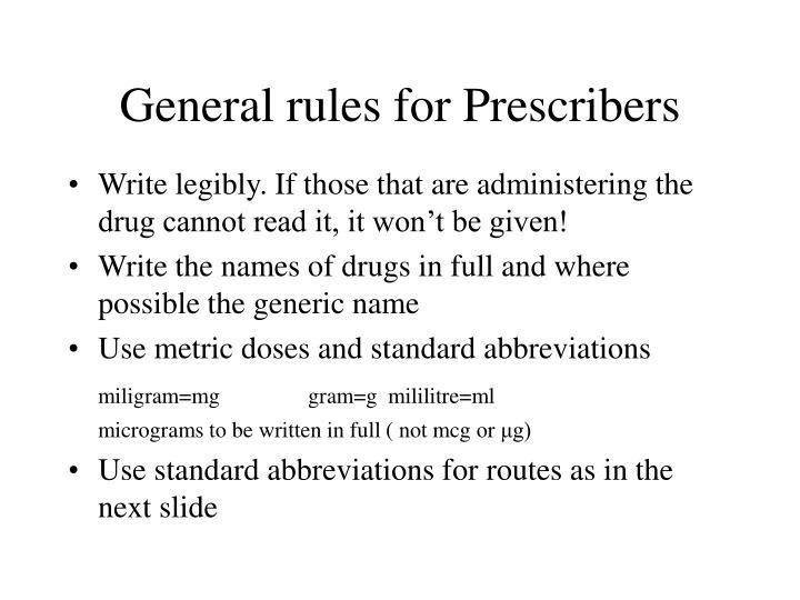 General rules for Prescribers