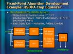 fixed point algorithm development example hsdpa chip equalizer12