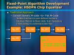 fixed point algorithm development example hsdpa chip equalizer13