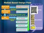 matlab based design flow
