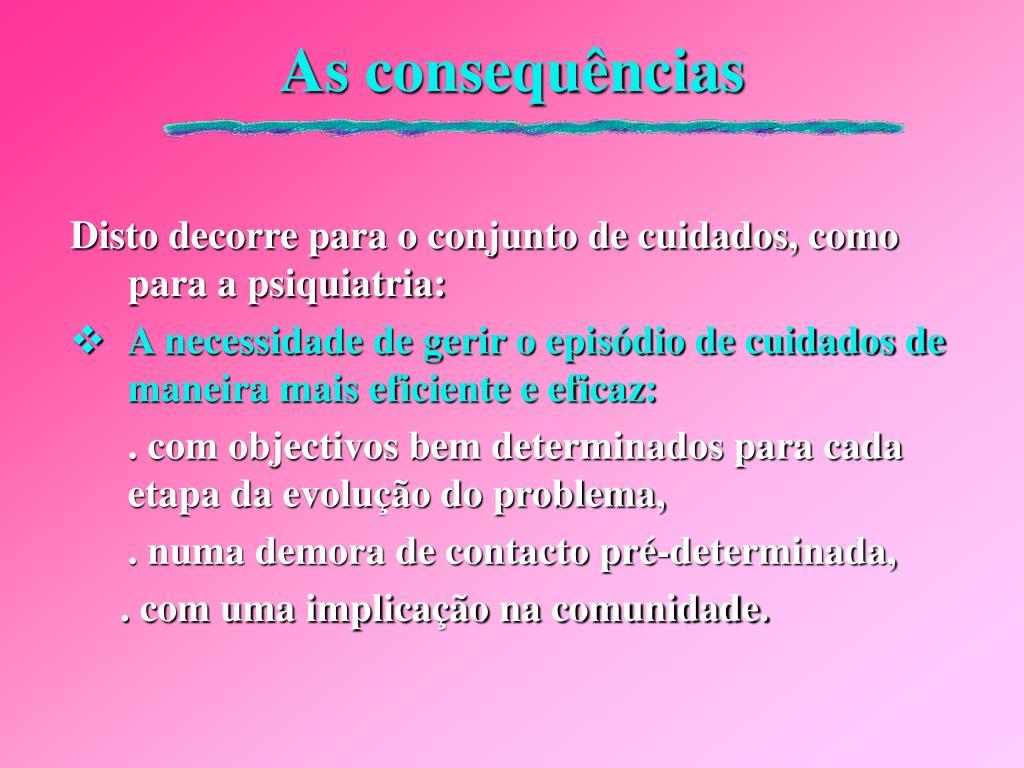 As consequências