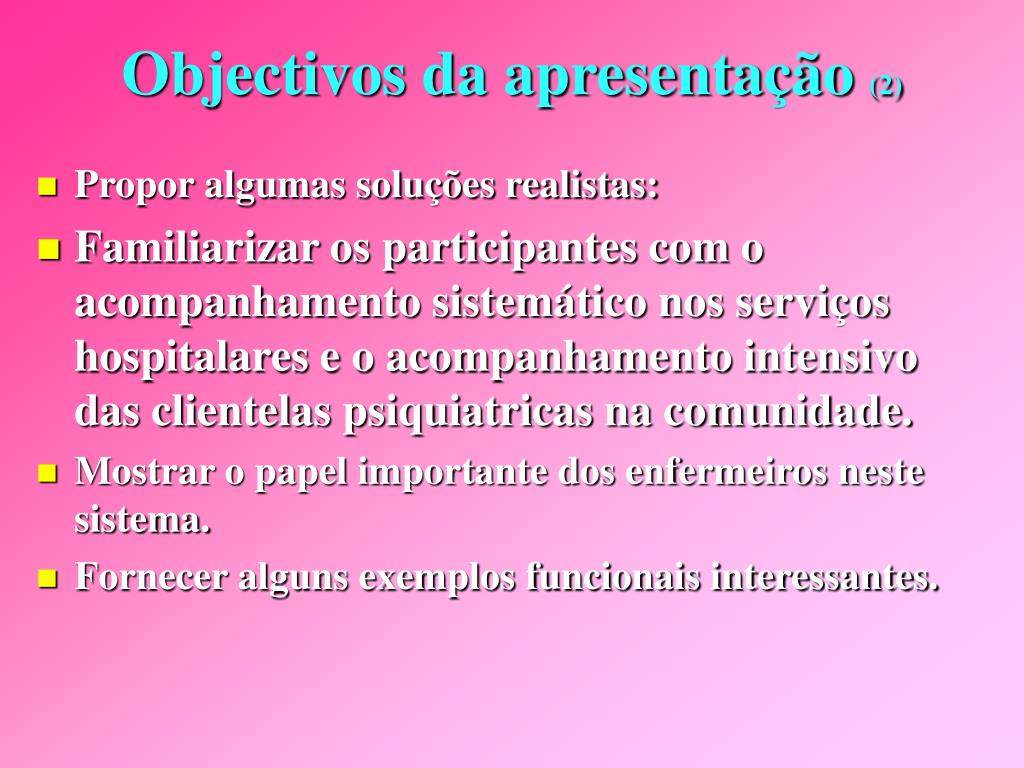 Objectivos da apresentação