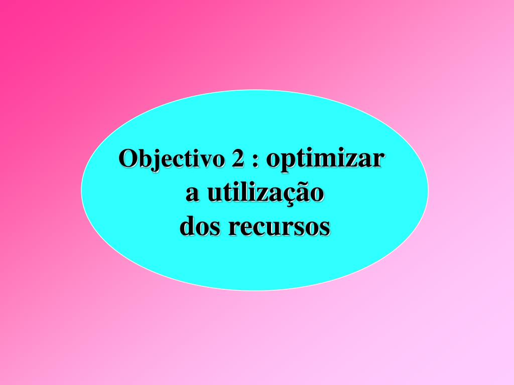 Objectivo 2 :