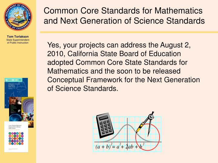how have state standards affected teaching science and mathematics These standards are called the common core state standards (ccss) having the same standards helps all students get a good education, even if they change schools or move to a different state teachers, parents, and education experts designed the standards to prepare students for success in college and the workplace.