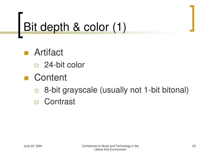 Bit depth & color (1)
