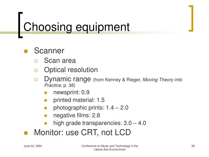 Choosing equipment