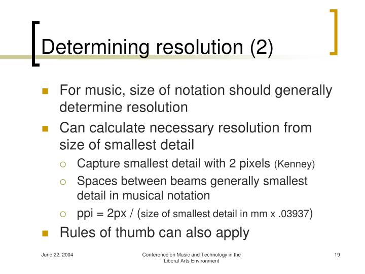 Determining resolution (2)