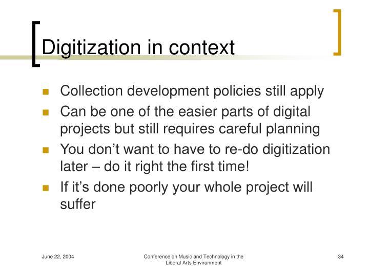 Digitization in context