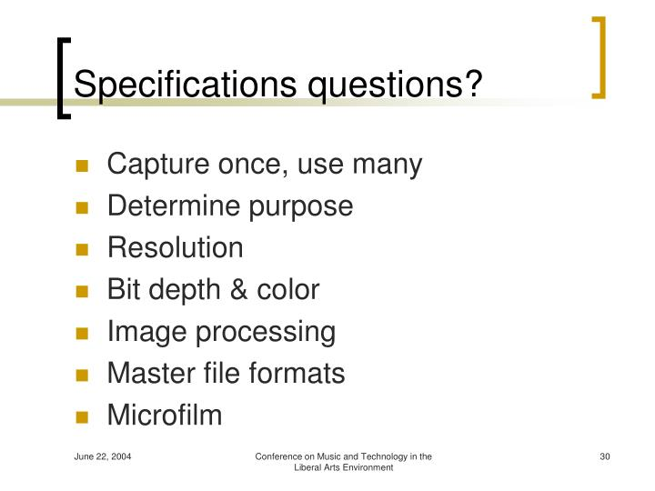 Specifications questions?