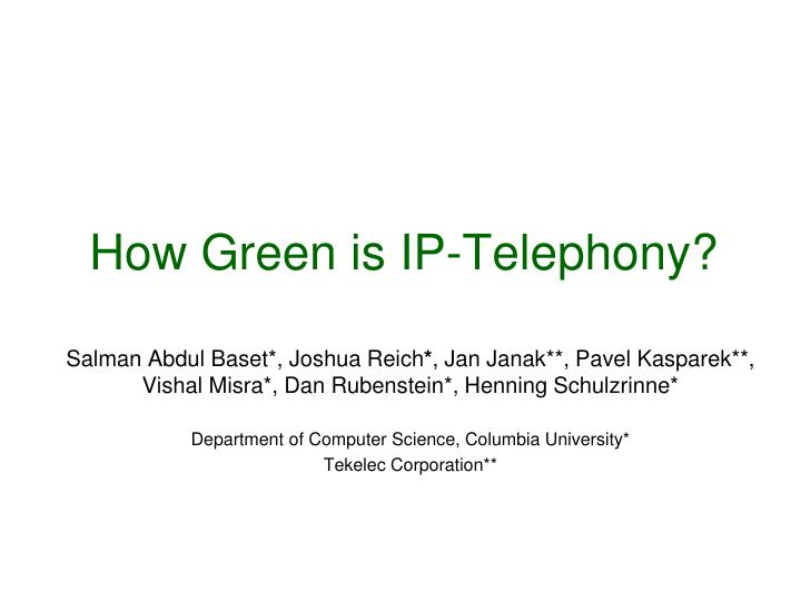 how green is ip telephony