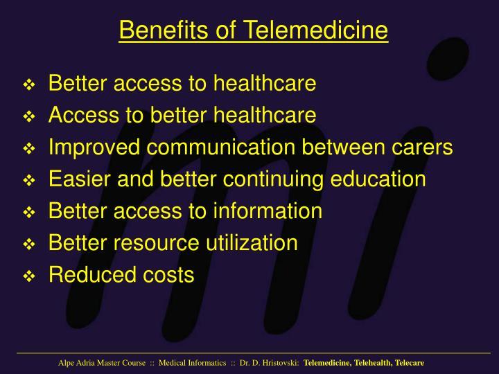 Benefits of Telemedicine