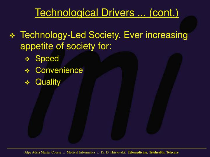 Technological Drivers
