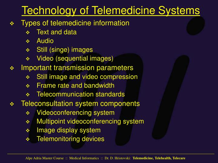 Technology of Telemedicine Systems